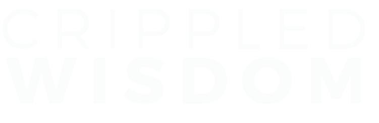 CRIPPLED WISDOM